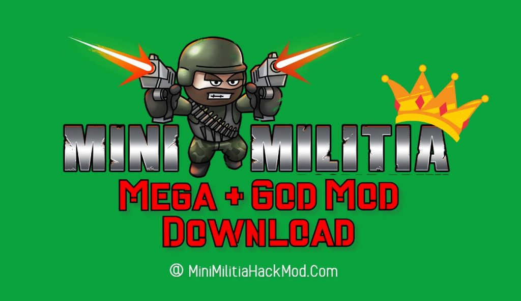 Mini Militia mega (God) Mod Download