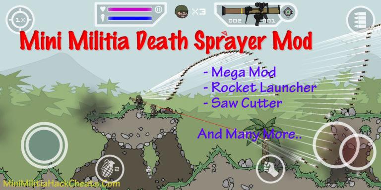 Mini Militia Death Sprayer Mod Apk (Rocket Launcher with Saw Cutter)