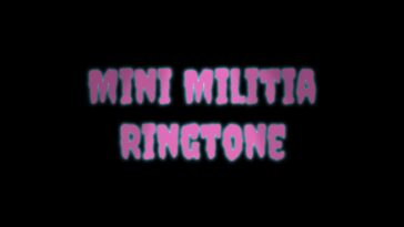 Mini Militia Ringtone