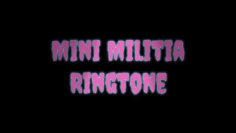 Mini Militia Ringtone